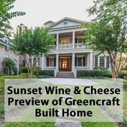 Sunset Wine & Cheese Preview of Greencraft Built Home